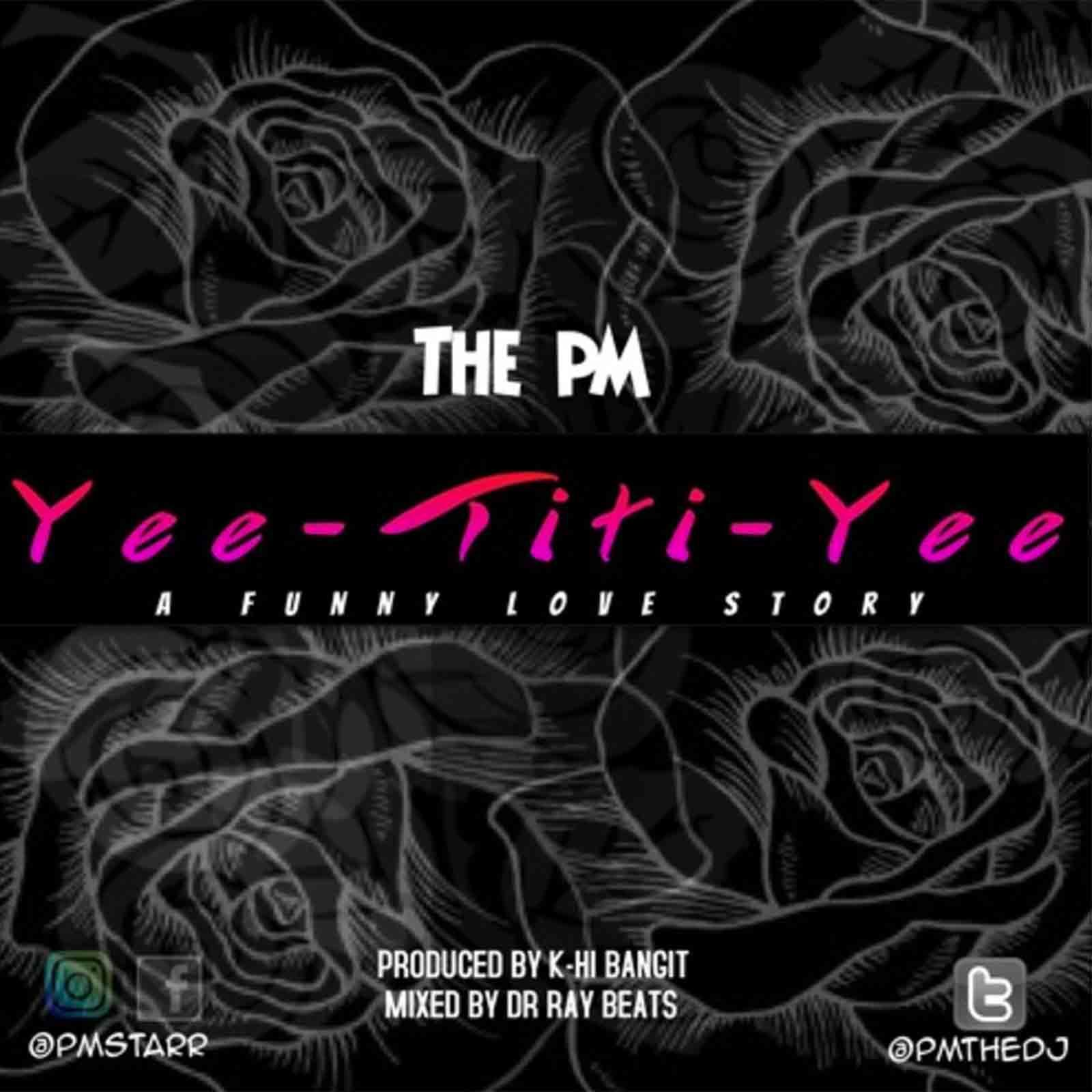 Yee Titi Yee by The PM