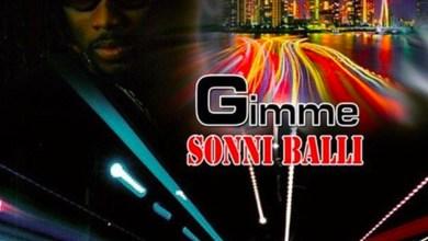 Photo of Audio: Gimme (Dream Team Riddim) by Sonni Balli