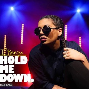 Hold Me Down by T'neeya