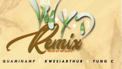 WYD by Quamina Mp feat. Kwesi Arthur & Yung C