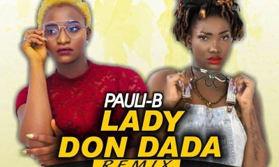 Lady Don Dada remix by Pauli-B feat. Ebony