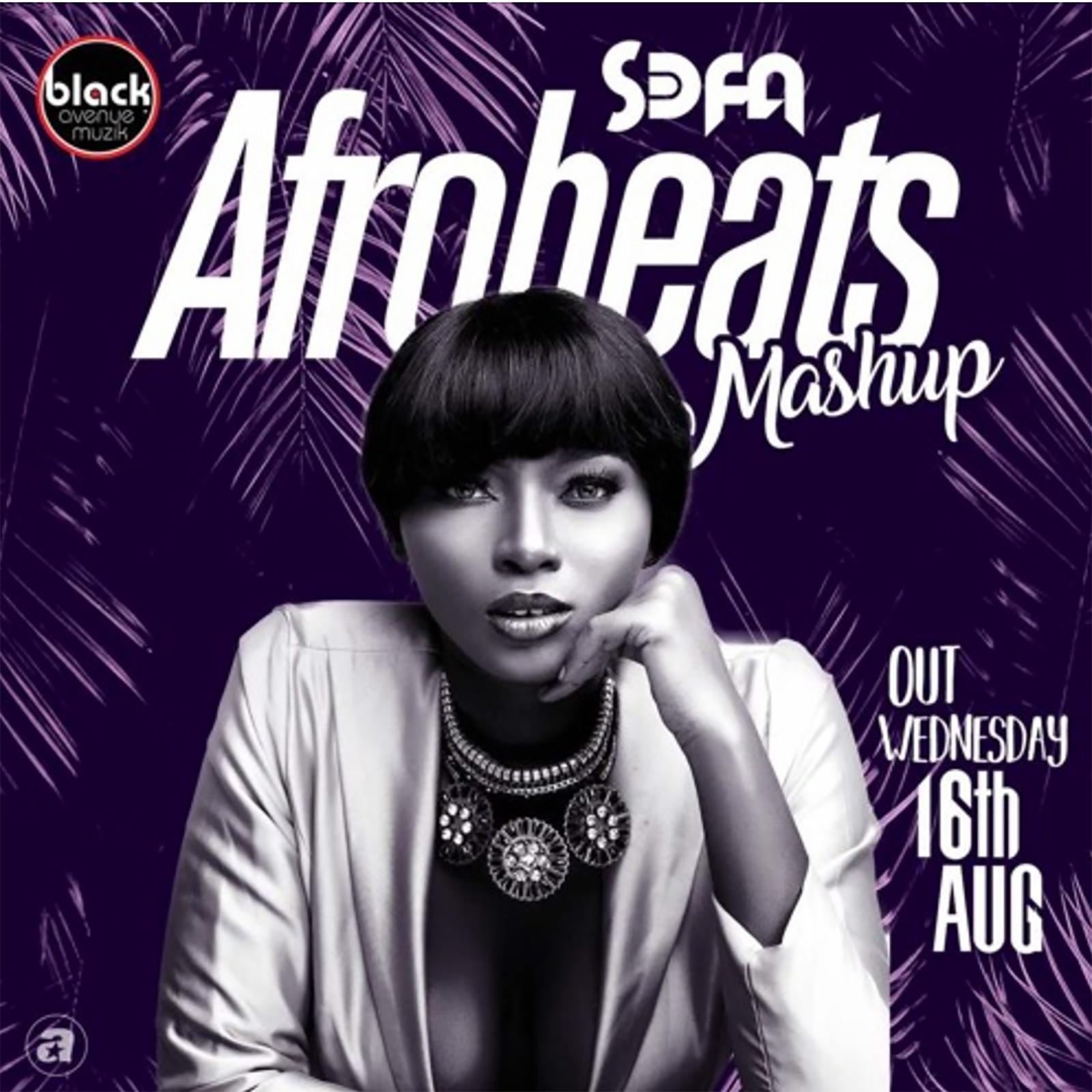 Afrobeats Mashup by Sefa