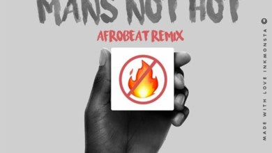 Photo of Audio: Man's Not Hot (Afrobeat remix) by DJ Lord & Vacs