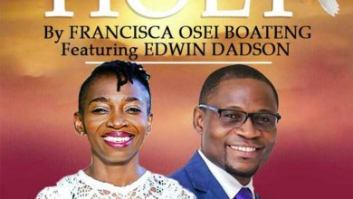 Holy by Francisca Osei Boateng feat. Pst Edwin Dadson