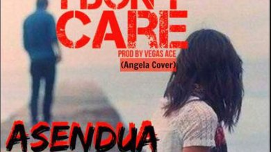 Photo of I Don't Care (Angela cover) by Asendua Tha Cross