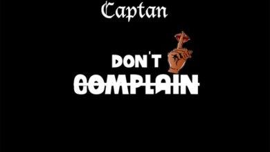 Don't Complain by Captan