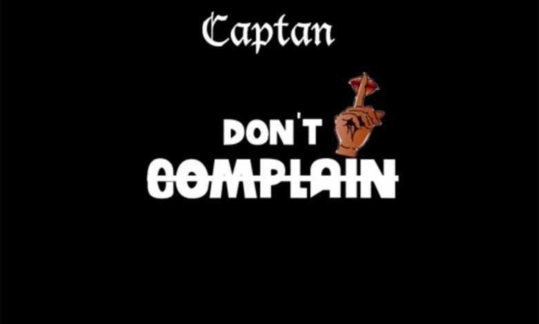 Photo of Audio: Don't Complain by Captan