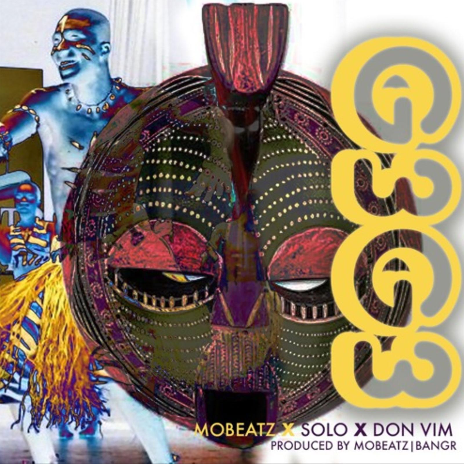 G3g3 by Mobeatz feat. Solo & Don Vim