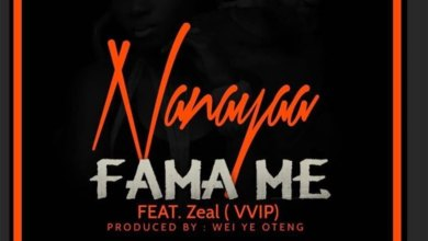 Photo of Audio: Fama Me by NanaYaa feat. Zeal (VVIP)