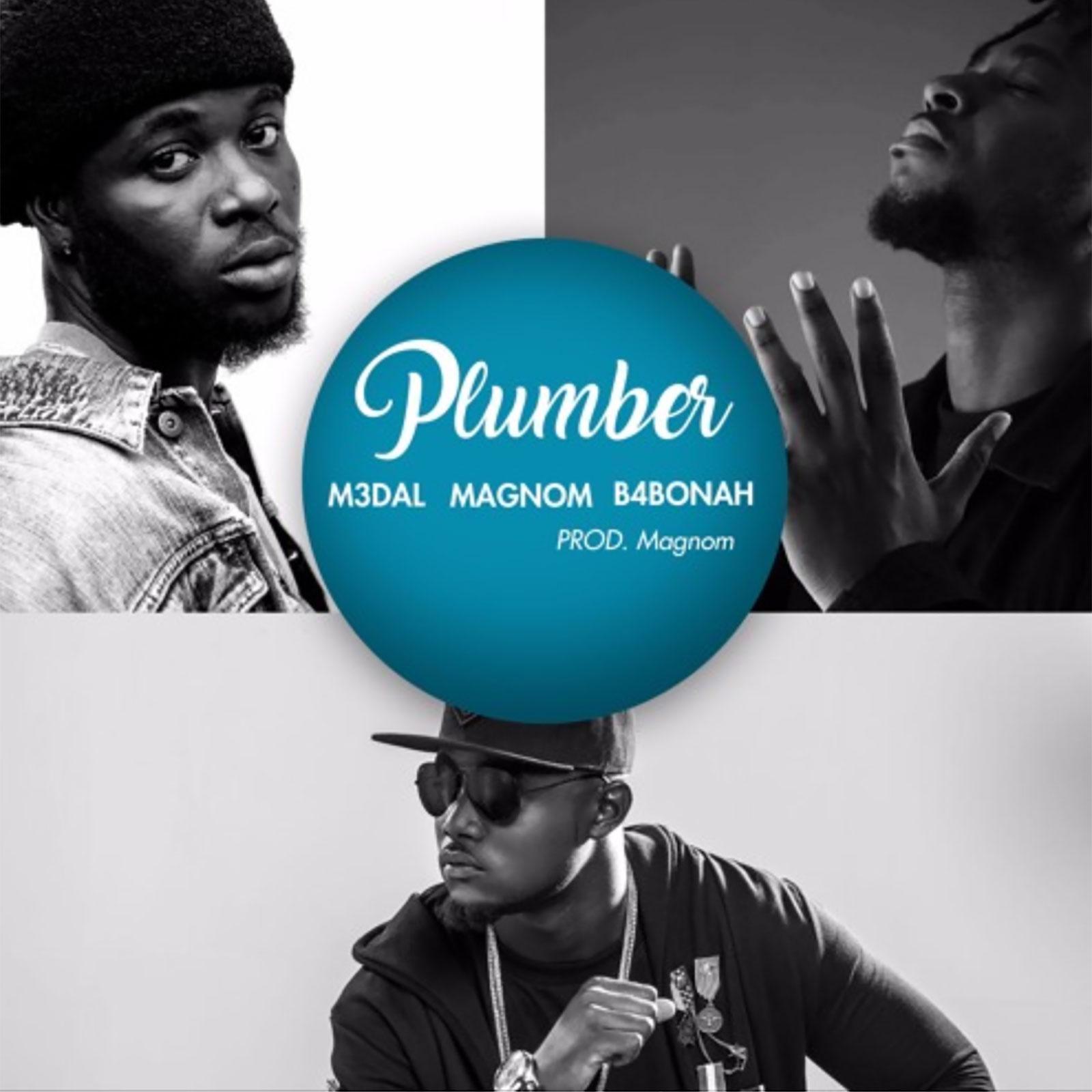 Plumber by M3dal feat. Magnom & B4Bonah