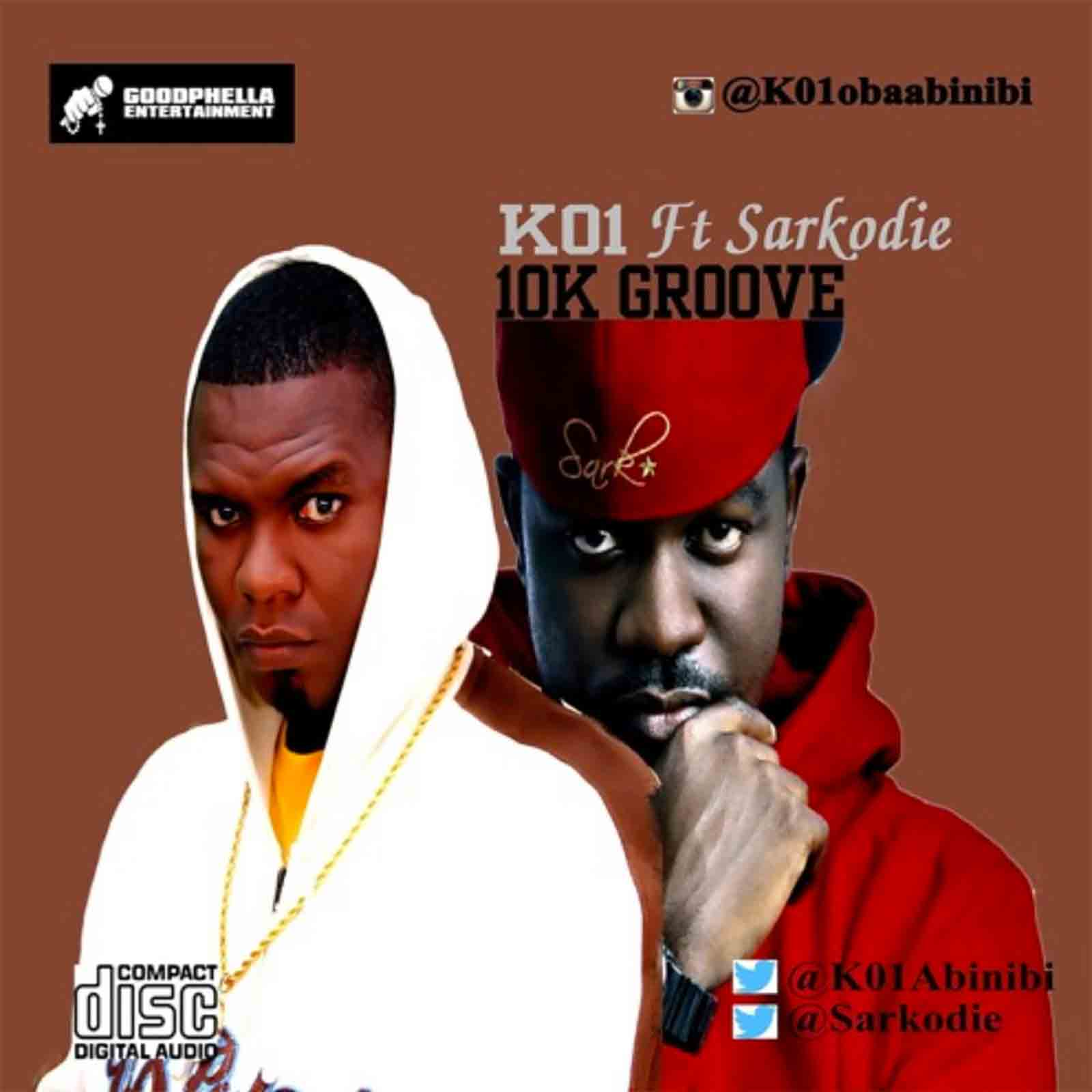 10k Groove by K01 feat. Sarkodie