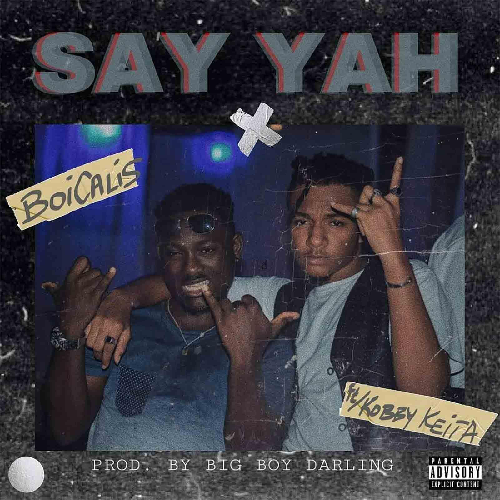 Say Yah feat. Kobby Keita by Boicalis