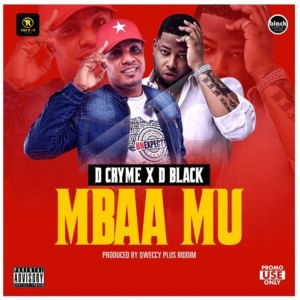 Mbaa Mu by D Cryme feat. D-Black