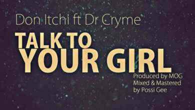 Photo of Audio: Talk To Your Girl  by Don Itchi feat. D Cryme