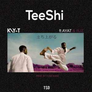 TeeShi by Kay-T feat. Ayat & RJZ