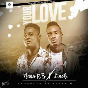 Your Love by Nana RB & Linchi