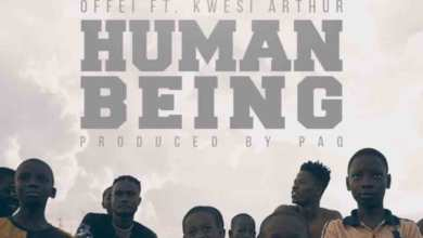Photo of Audio: Human Being by Offei feat. Kwesi Arthur