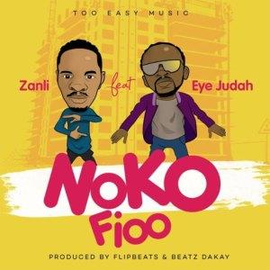 Noko Fio by Zanli feat. Eye Judah