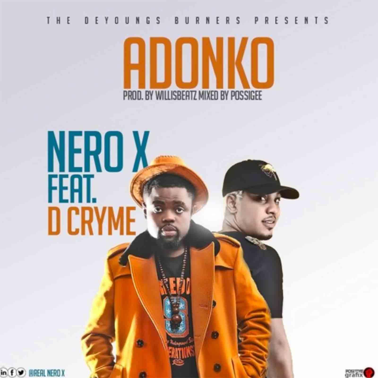 Adonko by Nero X feat. Dr Cryme