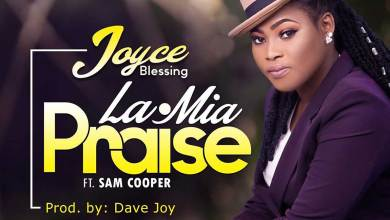 Photo of Audio: La Mia (Praise) by Joyce Blessing feat. Sam Cooper