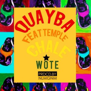 Chale Wote by Quayba feat. Temple
