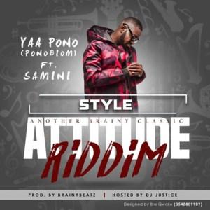 Style (Attitude Riddim) by Ponobiom feat. Samini