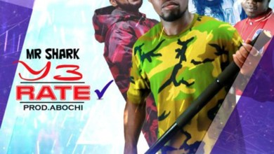 Y3 Rate by Mr Shark feat. Ras Kukuu, FlowKing Stone, Yaa Pono & Abochi