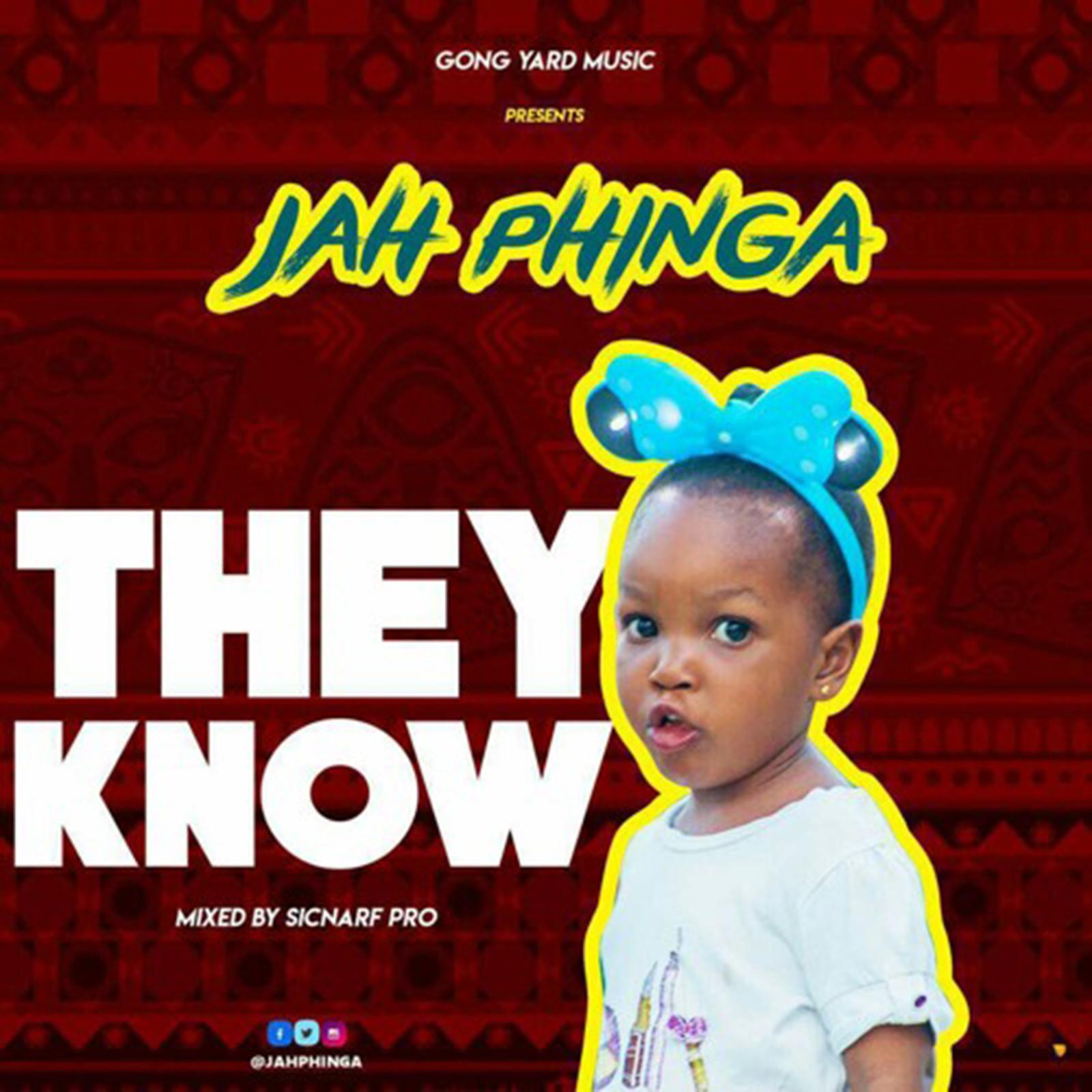 They Know by Jah Phinga