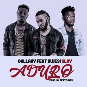 Aduro by Gallaxy feat. Kwesi Slay