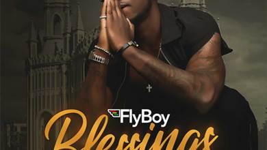 Photo of Audio: Blessings by FlyBoy feat. B4Bonah