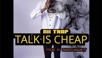 Talk Is Cheap by Nii Trap
