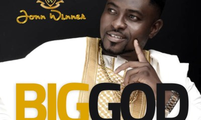 Jonn Winner releases classic video 'Big God' off his African Praiz and Worship Invasion One Project
