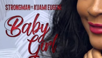 Photo of Video Premiere: Baby Girl by Strongman feat. Kuami Eugene