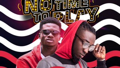 Photo of Audio: No Time To Play by Snow B feat. Kuami Eugene