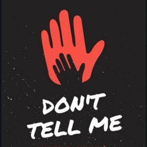 Don't Tell Me by Jefri King