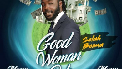 Photo of Audio: Good Woman Deh (Money Mansion Riddim) by Selah Berma