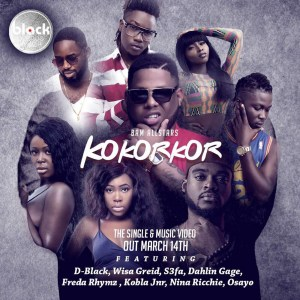 Kokorkor by BAM All Stars feat. D-Black, S3fa, Wisa, Freda Rhymz, Dahlin Gage, Kobla Jnr, Nina Ricchie & Osayo