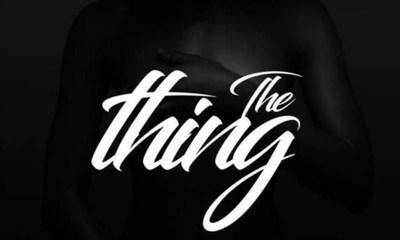 The Thing by Narh Untold, Teller & Eddie Khae