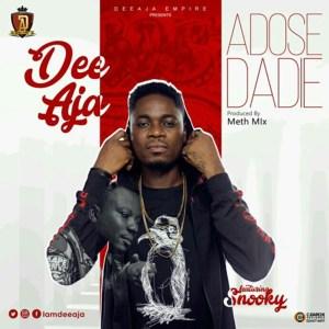 Adose Dadie by Dee Aja feat. Snooky