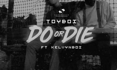Do Or Die by ToyBoi feat. Kelvynboy