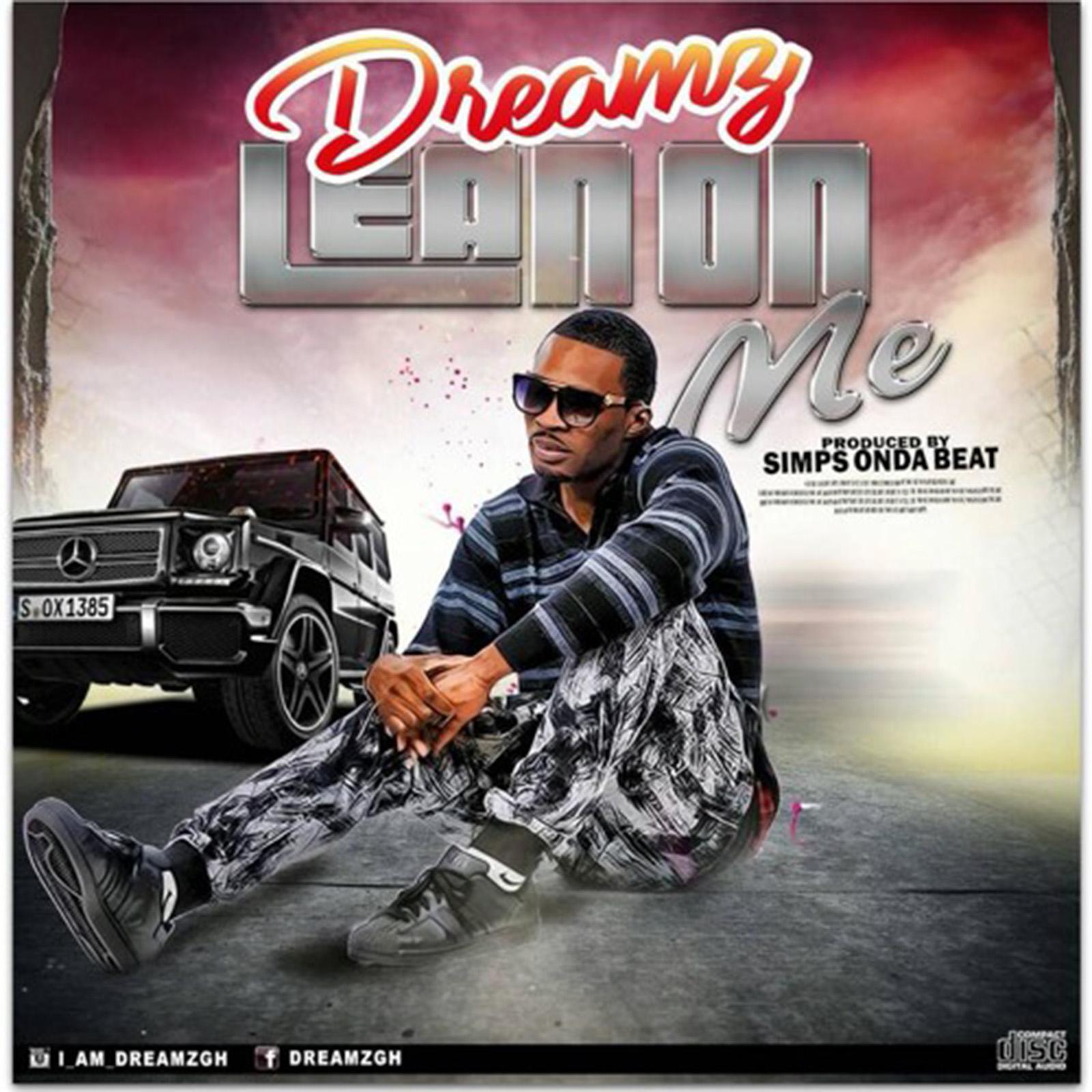 Lean On Me by Dreamz