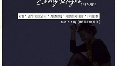 Tribute to Ebony Reigns by KOD, Mizter Okyere, Atumpan, Numberthree & Ephirem