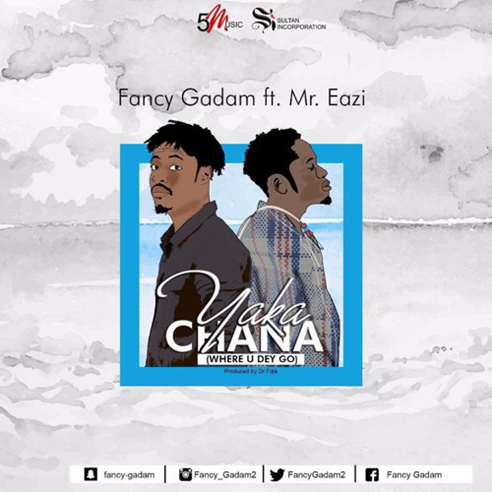 Yakachana by Fancy Gadam feat. Mr. Eazi