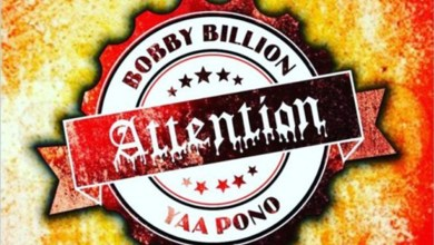 Photo of Audio: Attention by Bobby Billion feat. Yaa Pono