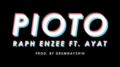 Photo of Lyrics: Pioto by Raph Enzee feat. AYAT