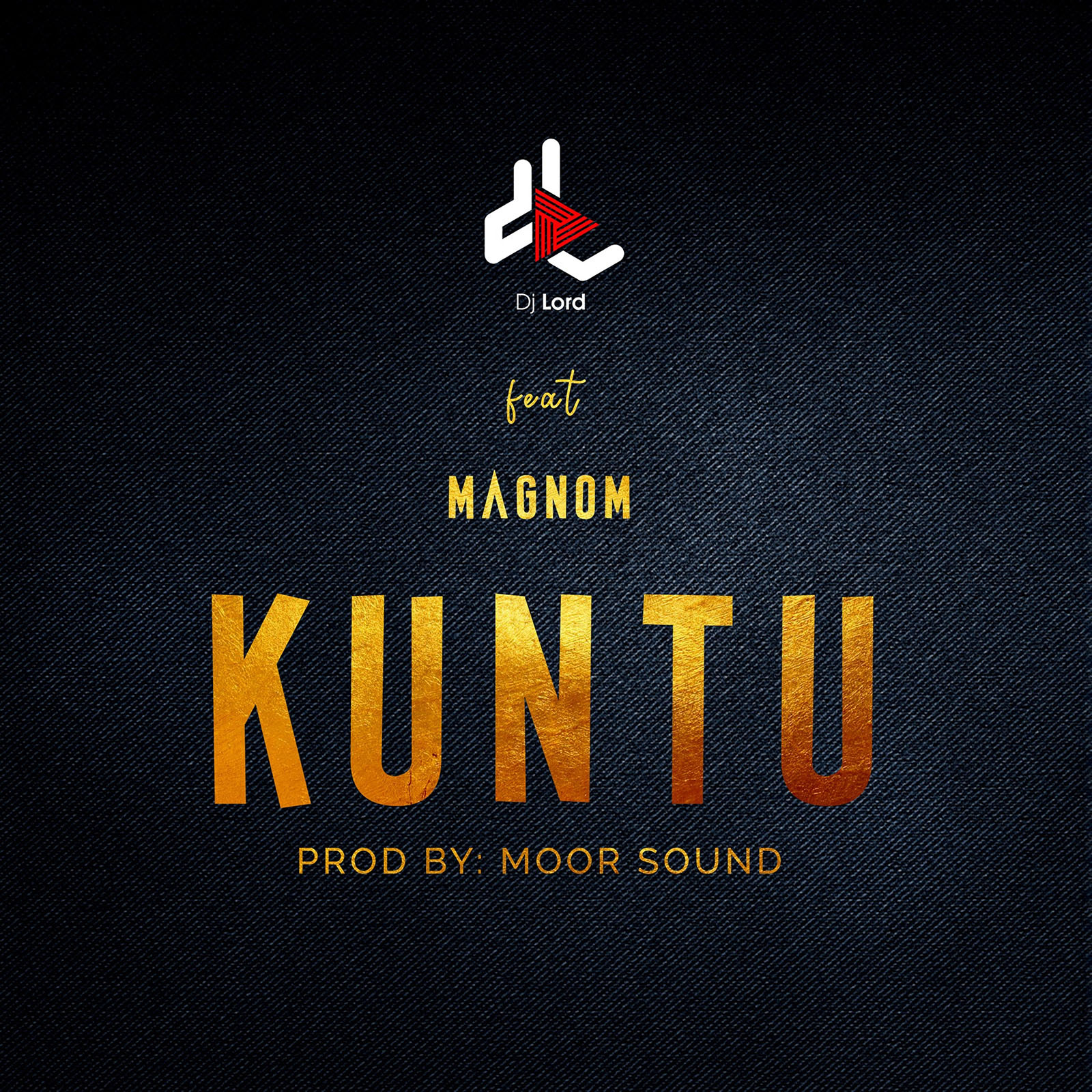 Kuntu by DJ Lord feat. Magnom