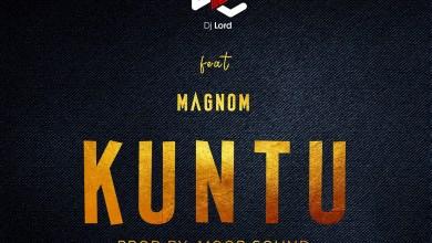 Photo of Audio: Kuntu by DJ Lord feat. Magnom