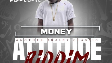 Photo of Audio: Money (Attitude Riddim) by Agbeshie