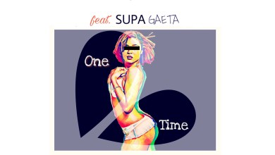Photo of Audio: One Time by DJ Lord feat. SUPA GAETA