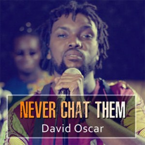 Never Chat Them by David Oscar